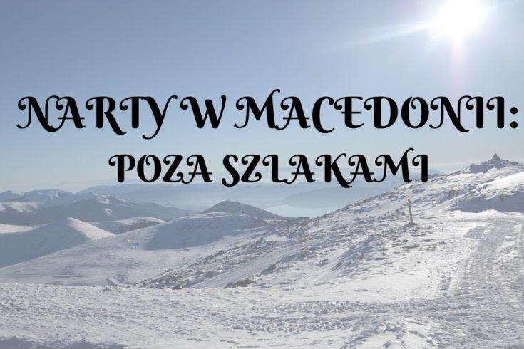 narty w macedonii